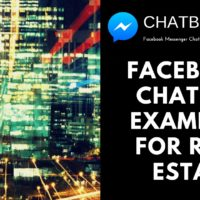Facebook Chatbot Examples for Real Estate Agents